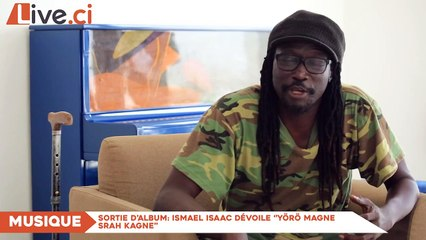 Sortie d'album/ Ismael Isaac dévoile ''Yörö Magne Srah Kagne''