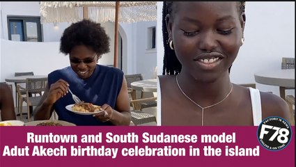F78NEWS: Runtown and South Sudanese model Adut Akech birthday celebration in the island.