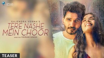 Tere Nashe Mein Choor | Gajendra Verma ft. Manasi Moghe | Official Teaser