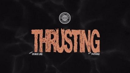 Internet Money - Thrusting