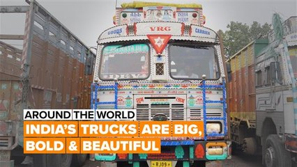 Around the World: India's truckers go the extra mile for their rides