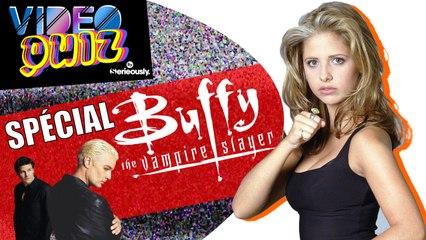 VIDEO QUIZ #13 : Spécial BUFFY !