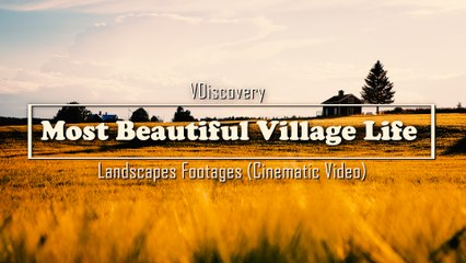 Most Beautiful Village Life and Landscapes Footages (Cinematic Video)