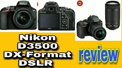 Nikon d3500 Digital camera review! dual lens camera! 24.2 megapixel digital camera! Bhakto technical