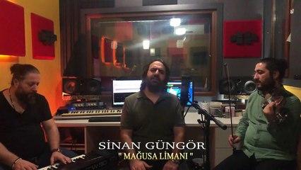 Sinan Güngör - Magusa Limanı (Akustik)