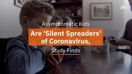The Asymptomatic Kids
