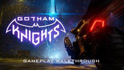 Gotham Knights - Official 4K Gameplay Walkthrough