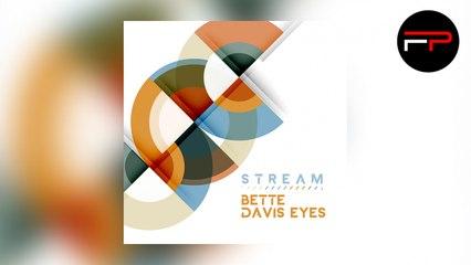 Stream - Bette Davis Eyes (Radio Edit)