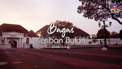 Bagas - Ketiban Bulan (Official Lyric Video)