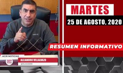 Resumen de noticias martes 25 de agosto 2020 / Panorama Informativo / 88.9 Noticias