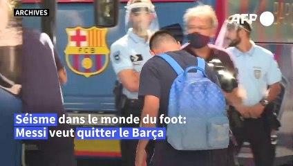 Séisme dans le milieu du foot: Messi veut quitter le Barça