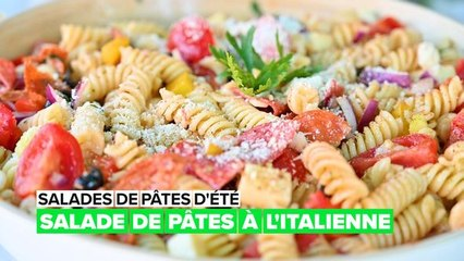 Salades de pâtes d'été : pâtes à l'italienne