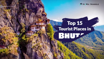 15 Top Tourist Places in Bhutan - 2020