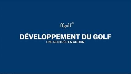 Développement du golf : une rentrée en action