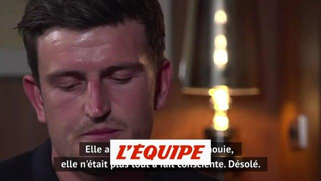 Maguire : « J'ai eu peur pour ma vie » - Foot - ANG - Justice