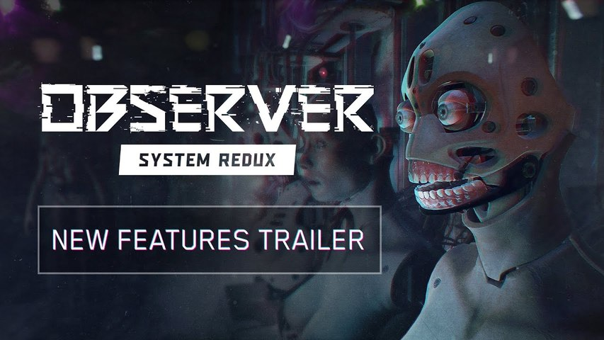 Observer System Redux - New Features Trailer | Gamescom 2020