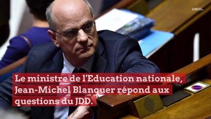 """Jean-Michel Blanquer au JDD : """"Nous sommes préparés à tout"""""""
