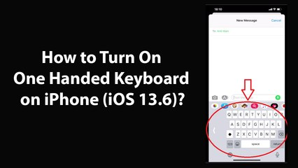 How to Turn On One Handed Keyboard on iPhone (iOS 13.6)?