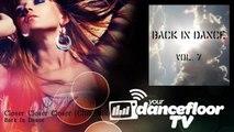 Back In Dance - Closer Closer Closer - Club Mix