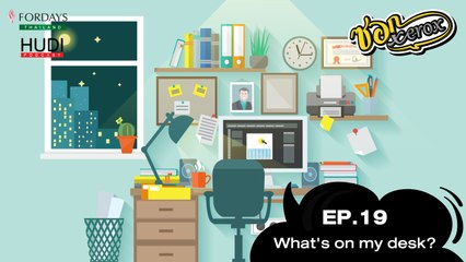 ซอก Xerox Ep.19 - What's On My Desk?