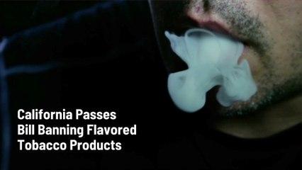 No More Flavored Tobacco In California