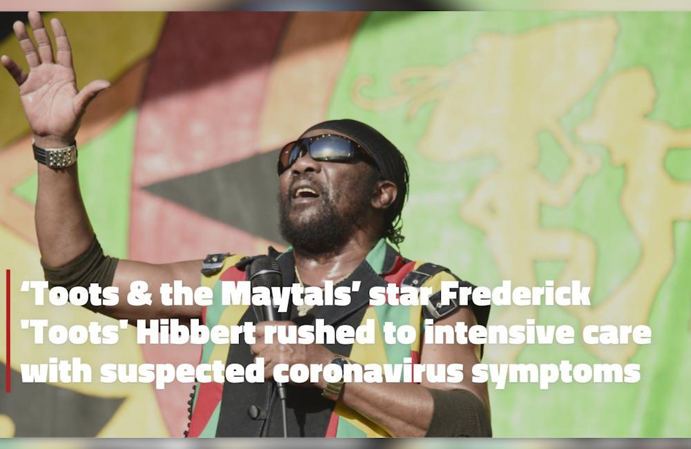 'Toots and the Maytals' star Frederick 'Toots' Hibbert rushed to intensive care with suspected coronavirus symptoms