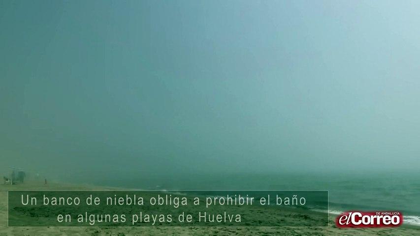 Un banco de niebla obliga a prohibir el baño en algunas playas de Huelva
