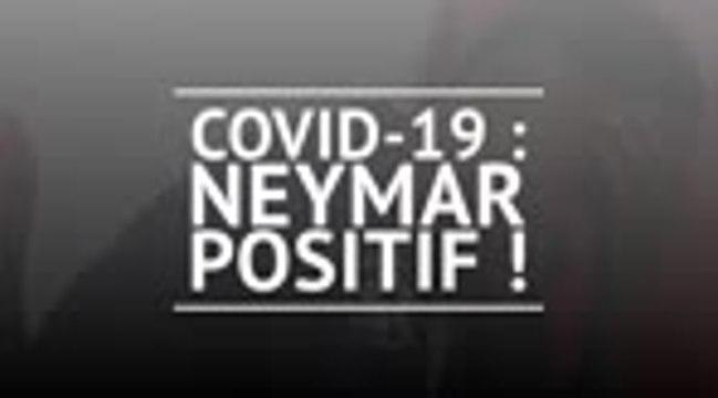 PSG - Covid-19 : Neymar positif