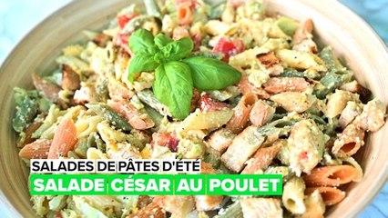 Salades de pâtes d'été : César au poulet