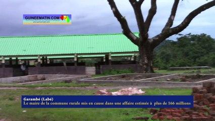 Garambé (Labé) : le maire de la commune rurale mis en cause dans une affaire estimée à plus de 166 millions