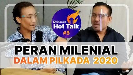 HOT TALK Eps 5- Peran Milenial Dalam Pilkada 2020 - Katadata Indonesia
