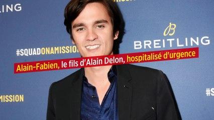 Alain Fabien Le Fils D Alain Delon Hospitalise D Urgence Le Point