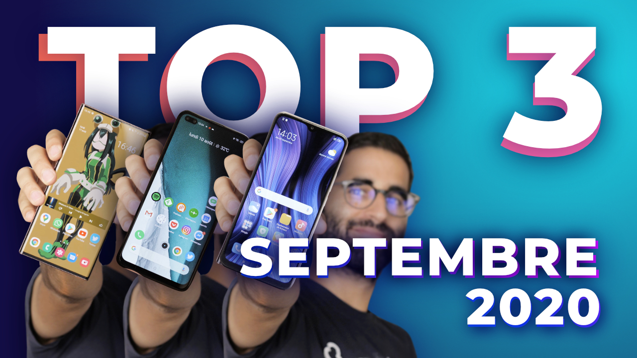 Les 3 MEILLEURS smartphones sur Frandroid ! (Septembre 2020)