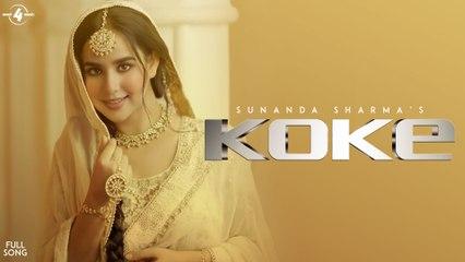 Koke (Full Song)  Sunanda Sharma   Sangdil 47   Gagstudioz   New Punjabi Song   Mad 4 Music