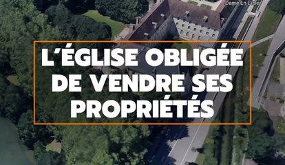 L'Église obligée de vendre ses propriétés