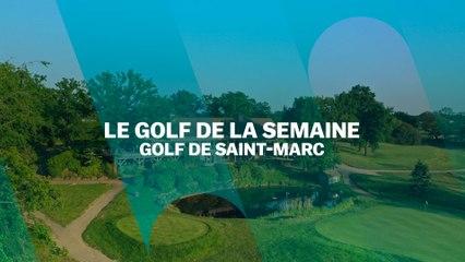 Le Golf de la semaine : Golf de Saint-Marc