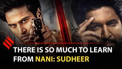 Nani is a terrific actor: Sudheer Babu