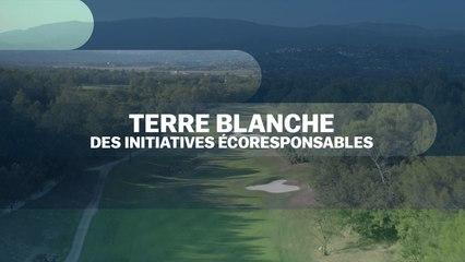 Terre Blanche : des initiatives éco-responsables