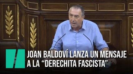 """Joan Baldoví lanza un mensaje a la """"derechita fascista"""""""