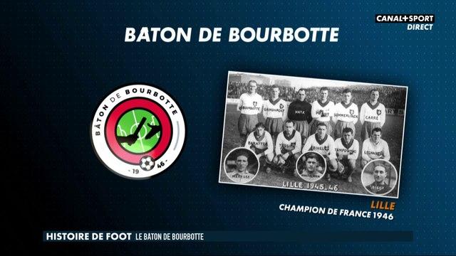 Histoire de Foot - Le Bâton de Bourbotte