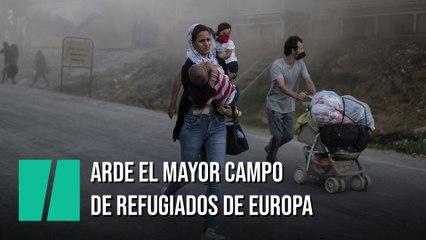 Una cadena de incendios obliga a evacuar el mayor campo de refugiados de Europa