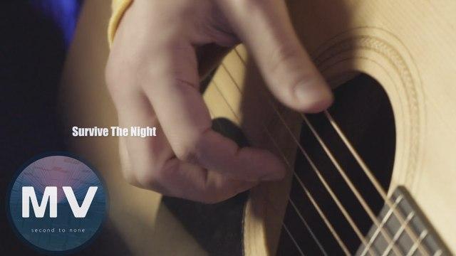 鍾逸倫(Dylan Jaye)-Survive The Night(官方版MV)