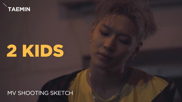 [Pops in Seoul] 2 KIDS!‍ TAEMIN(태민)'s MV Shooting Sketch