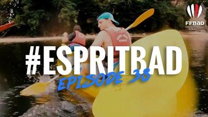 #EspritBad - Épisode 38 - Le stage d'été