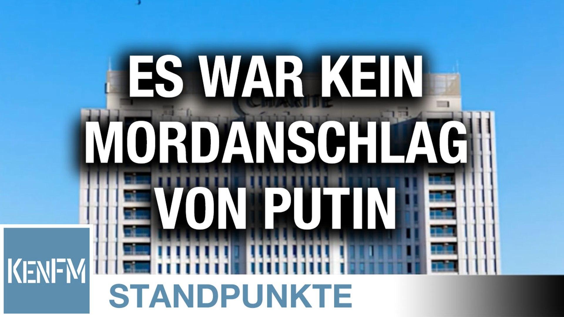 Es war kein Mordanschlag von Putin | Von Karl Bernd Esser