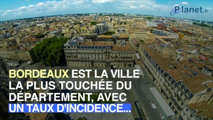 Covid-19 : la Gironde devient l'une des zones les plus touchées