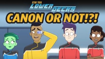 Star Trek: Lower Decks - CANON or Simply Cartoon Star Trek Fun?