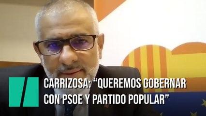 """Carrizosa: """"Queremos gobernar con el Partido Socialista y con el Partido Popular"""""""