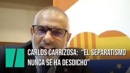 """Carlos Carrizosa: """"El separatismo nunca se ha desdicho de la línea emprendida por Puigdemont"""""""