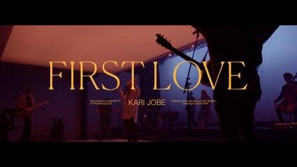 Kari Jobe - First Love / Embers / Obsession
